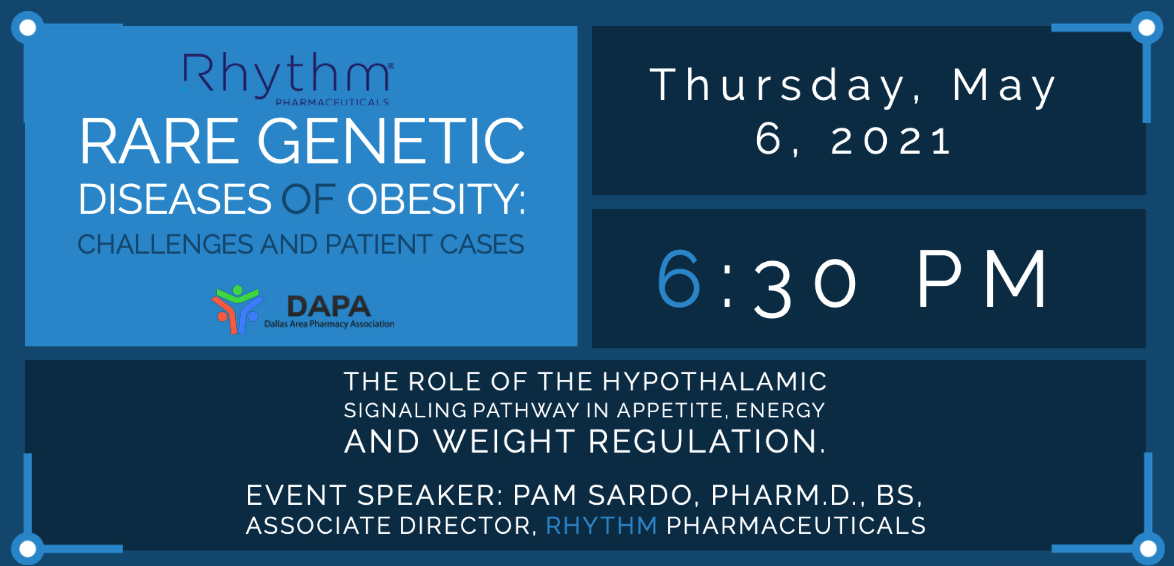 May 2021 – Rhythm Pharmaceuticals – DAPA – Rare Genetic Diseases of Obesity:   Challenges and Patient Cases